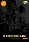 A Christmas Carol - The Graphic Novel