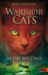 Warrior Cats 1: In die Wildnis