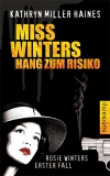 Miss Winters Hang zum Risiko