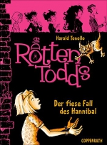 Die Rottentodds 2: Der fiese Fall des Hannibal