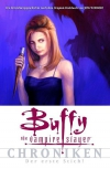 Buffy-Chroniken 1: Der erste Stich